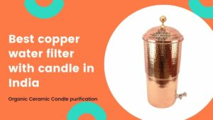 best copper water purifier with candle in india