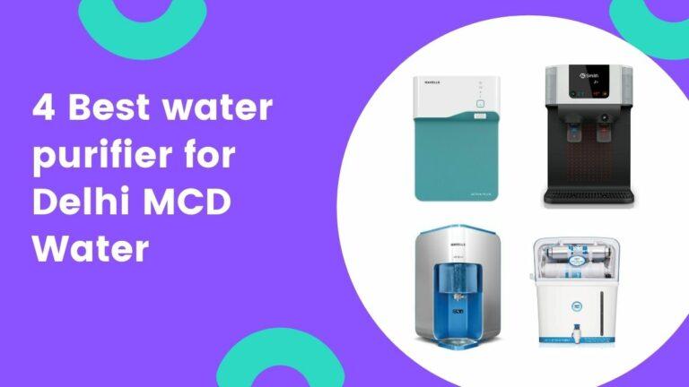 best water purifier for MCD water