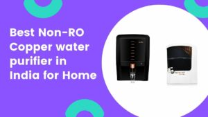 best non ro copper water purifier in india for home